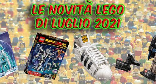 Scopri tutte le novità Lego di Luglio 2021